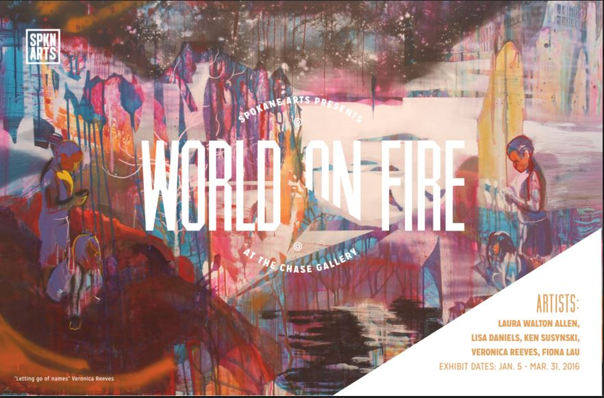Upcoming exhibition! World on Fire at the Chase Gallery