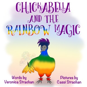 Chickabella and the Rainbow Magic
