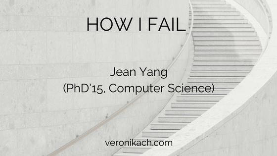 How I Fail: Jean Yang (PhD'15, Computer Science)