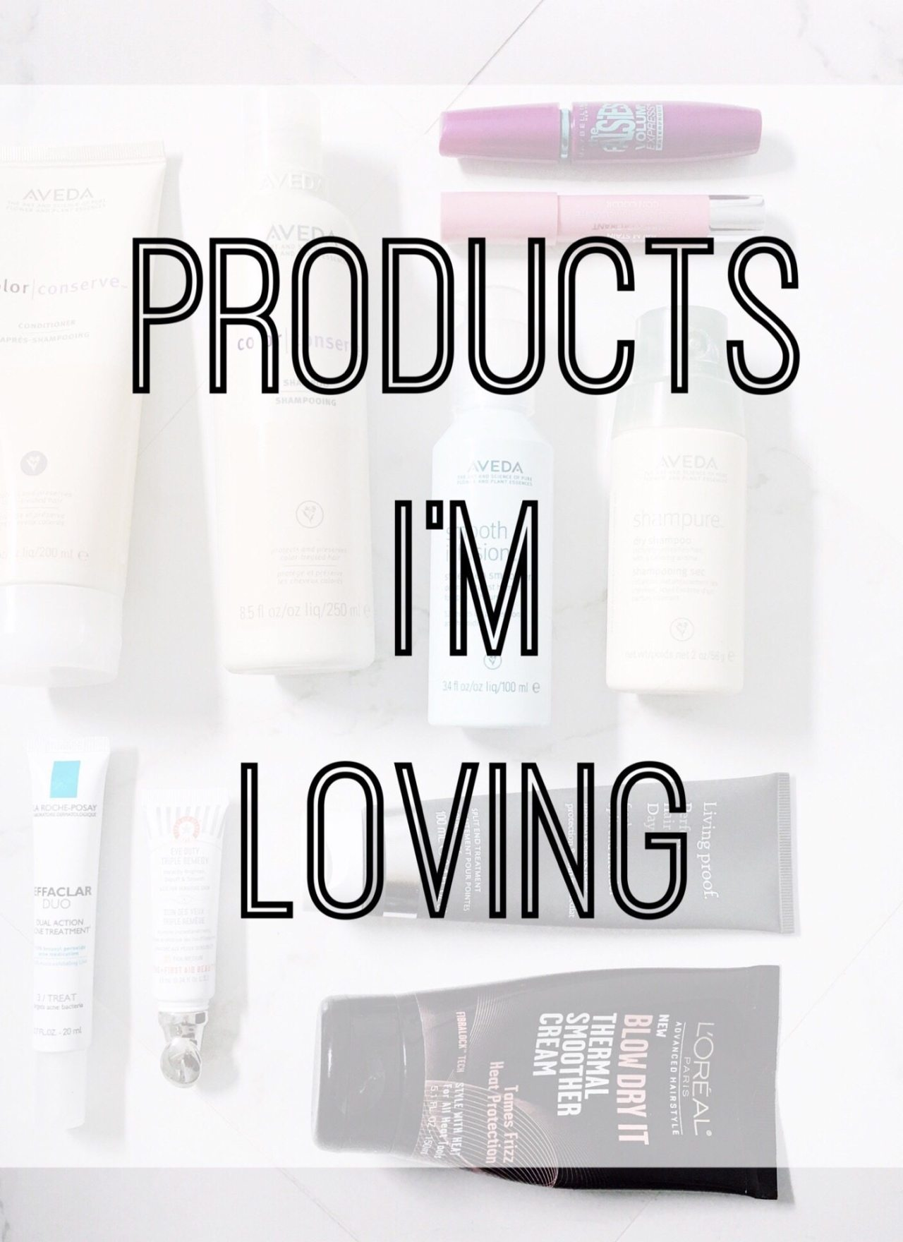 Products I'm Loving…