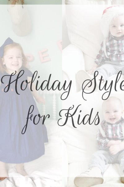 Holiday Style for Kids