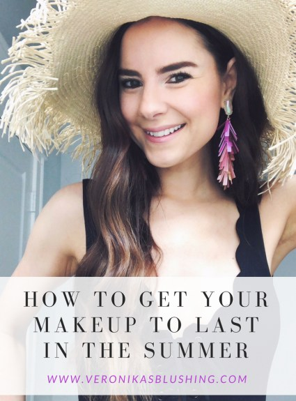 Affordable Products That Make Your Makeup LAST in Summer Heat & Humidity