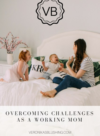 Overcoming Challenges As a Working Mom