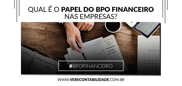 Qual é o papel do BPO Financeiro nas empresas - 390x230px