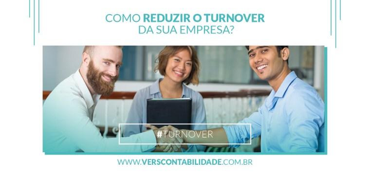 Como reduzir o turnover da sua empresa