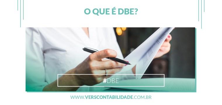 O que é DBE?