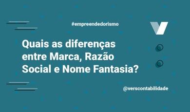 Quais as diferenças entre marca, razao social e nome fantasia?
