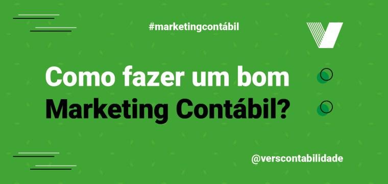 Como fazer um bom Marketing Contábil