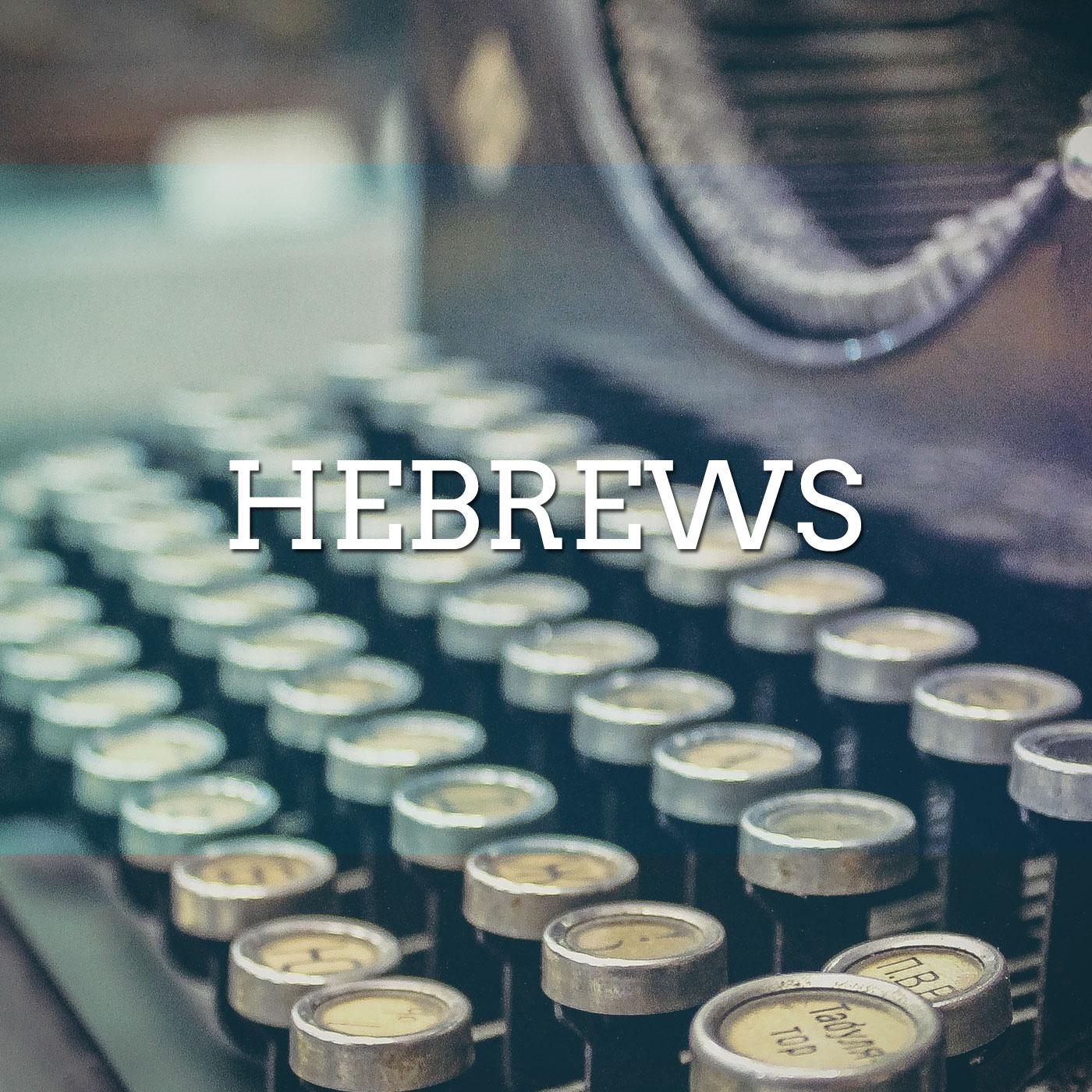 Hebrews  Verse By Verse Ministry International