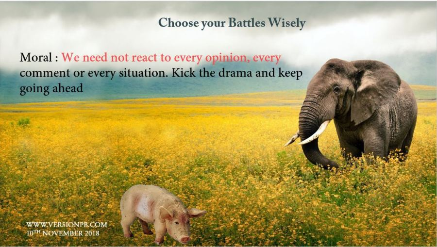 Short Story on Choose your battles Wisely