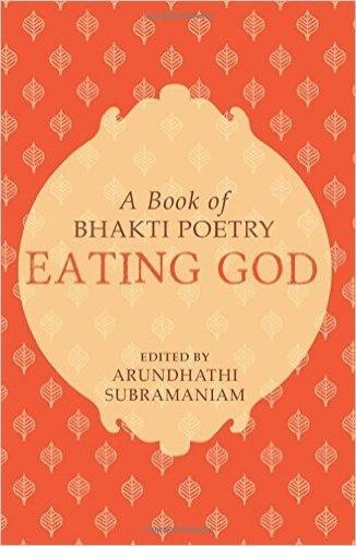Eating God by Arundhati Subramaniam