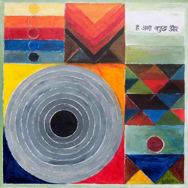 Hai Abhi Kuch Aur, Acrylic On Canvas