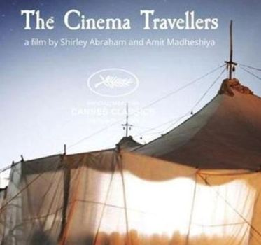 Indian documentary 'The Cinema Travellers'