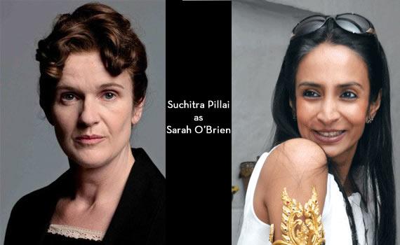 Downton Abbey India: Suchitra Pillai as Sarah O'brien