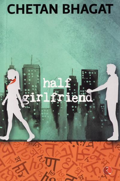 Half Girlfriend, Chetan Bhagat, Rupa Publications
