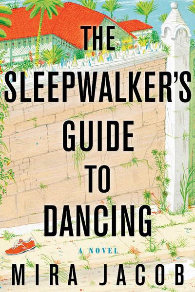 Mira Jacob, Author, The Sleepwalker's Guide to Dancing