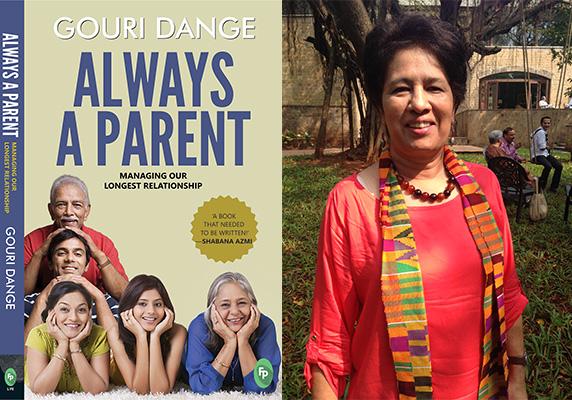 Always A Parent — Managing Our Longest Relationship, Gouri Dange, Fingerprint Press