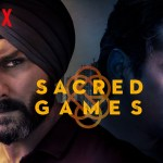 Ameya Bundellu, Anurag Kashyap, Bollywood, Featured, India, Nawazuddin Siddiqui, Netflix Original, Online Exclusive, Radhika Apte, Sacred Games, Saif Ali Khan, Series, Television