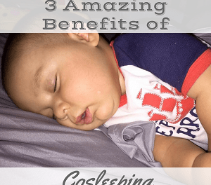 "<p style=""text-align: center;""><span style=""font-family: 'comic sans ms', sans-serif; color: #ff5e78;""><strong>3 Amazing Benefits of Cosleeping</strong></span></p>"
