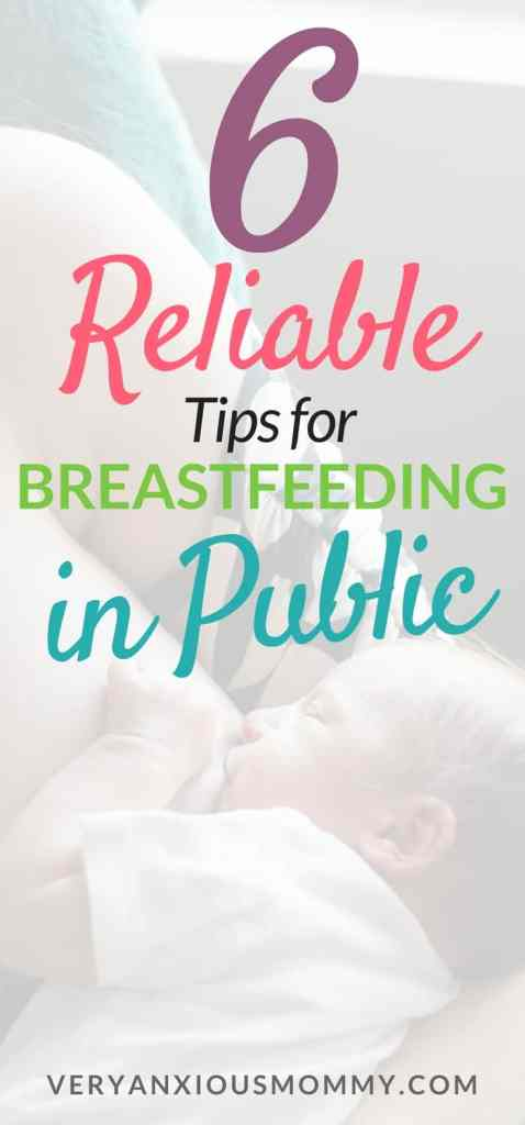 Breastfeeding in Public can be a little scary. But don't let your fear keep you from feeding your baby. Breastfeeding is completely natural and healthy for you and your baby. Here are 6 Helpful Tips for Successfully Breastfeeding in Public. breastfeed in public| breastfeeding coverup| breastfeeding outside| breastfeeding rights| breastfeeding tricks| breastfeed in bathroom|