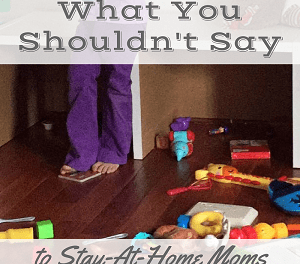 "<p style=""text-align: center;""><span style=""font-family: 'comic sans ms', sans-serif; color: #ff5e78;""><strong>6 Things You Should NEVER Say to a Stay-at-Home-Mom</strong></span></p>"
