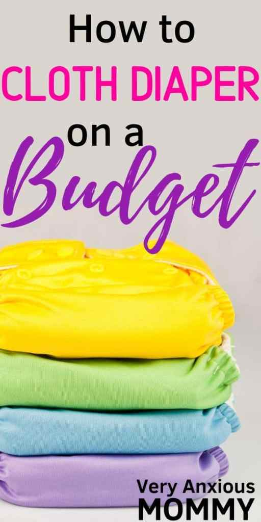 How to Cloth Diaper on a Tight Budget, cloth diapering tips, cloth diapers