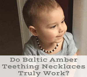 How Baltic Amber Relieved My Son's Teething Pain?(Review & Special Offer)