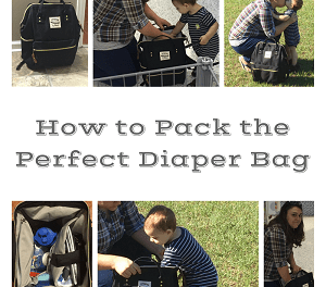 How to Pack the Ultimate Diaper Bag + Checklist