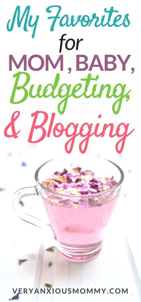 all my favorites for mom, baby, pregnancy, blogging, and budgeting