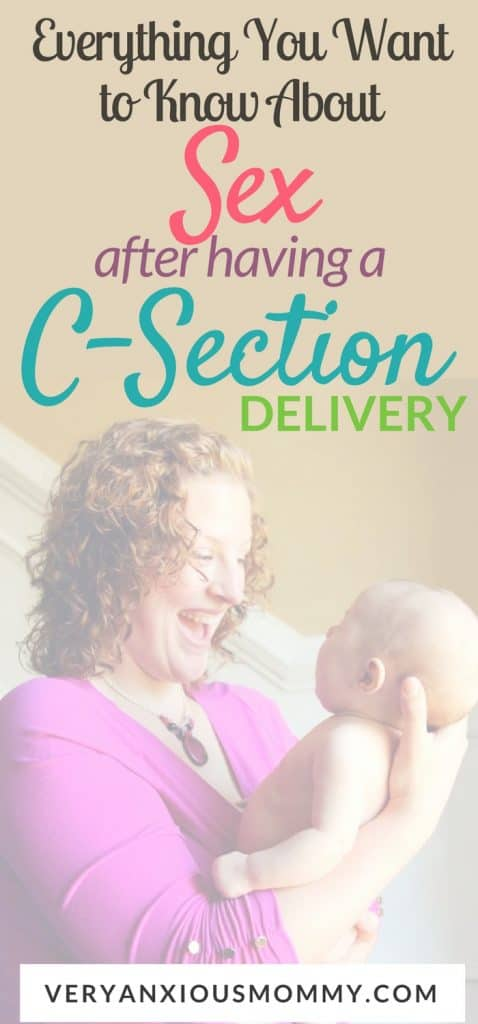 Everything you ever wanted to know about intimacy after a c-section delivery. How to Approach Sex After Having a C-Section Birth