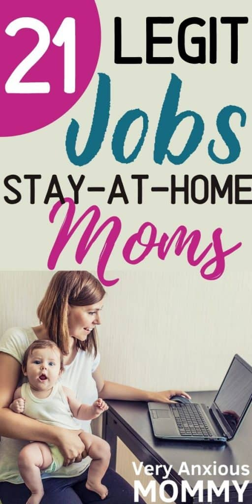 21 Legit Work At Home Jobs For Stay At Home Moms Very Anxious Mommy