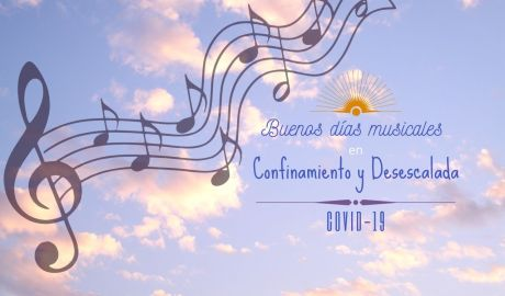 Buenos días musicales confinamiento COVID-19