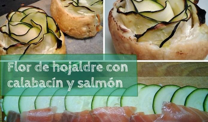 Flor de hojaldre con calabacín y salmón