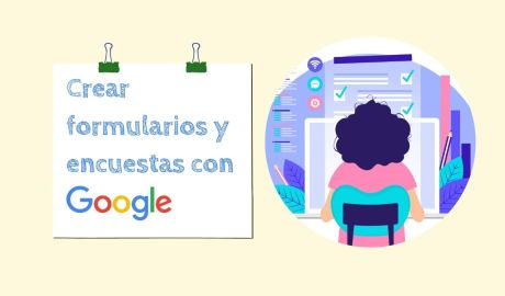 Crear formularios con Google