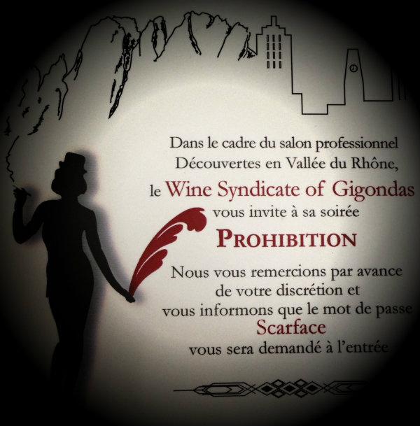 Soirée Prohibition par les vins de Gigondas - OFF  salon Découvertes en Vallée du Rhône 2013 - DVR2013