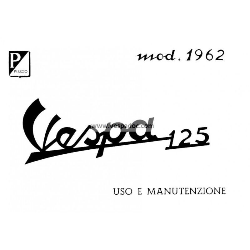 Manuale de Uso e Manutenzione Vespa 125 mod. VNB3T, 1962