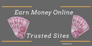 Earn money online most trusted sites