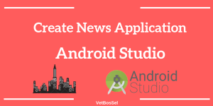 Create News Application Android Studio