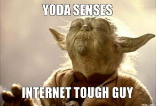 yoda-yoda-senses-internet-tough-guy