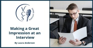 Making a Great Impression at your interview.