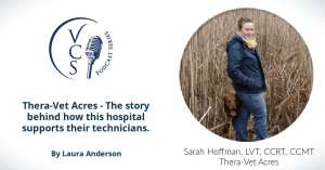 Thera-Vet Acres - The story behind how this hospital supports their technicians.