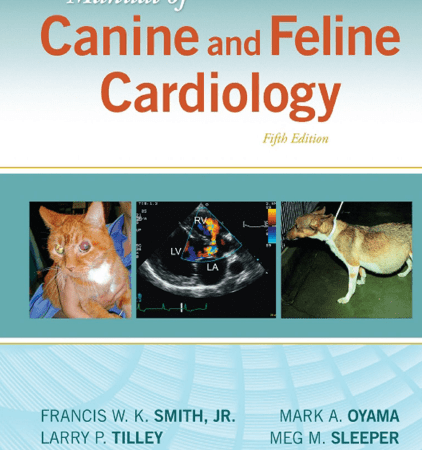Manual Of Canine And Feline Cardiology 5th Edition
