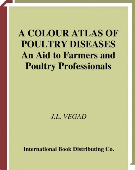 Colour Atlas Of Poultry Diseases An Aid For Farmers And Poultry Professionals Pdf