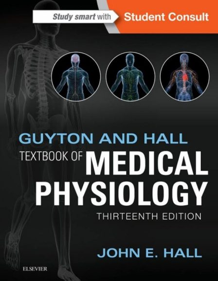 Guyton and Hall Textbook of Medical Physiology 13th Edition PDF
