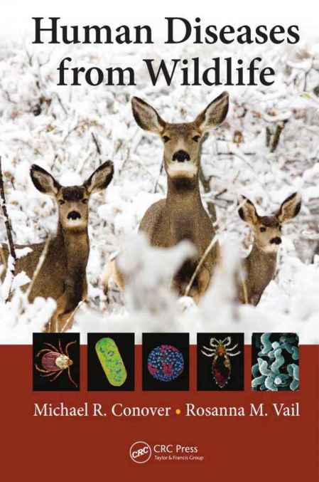 Human Diseases From Wildlife Pdf By Michael R. Conover, Rosanna M. Vail