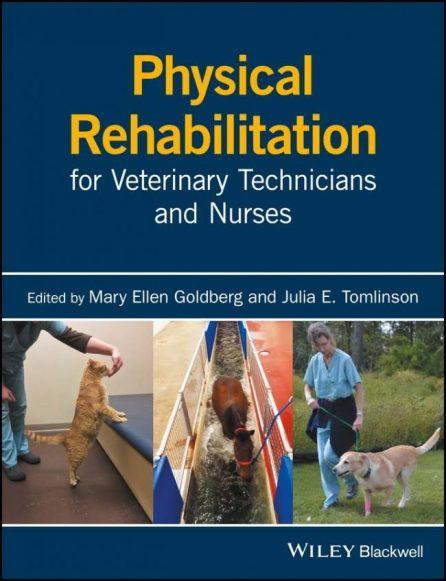 Physical Rehabilitation For Veterinary Technicians And Nurses 1st Edition PDF