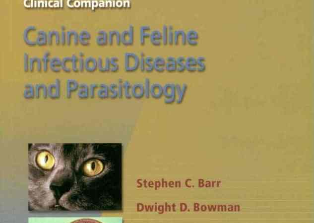 The 5 Minute Veterinary Consult Clinical Companion Canine And Feline Infectious Diseases And Parasitology PDF