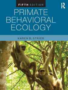 Primate Behavioral Ecology 5th Edition PDF