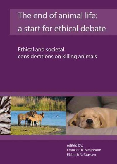 The End Of Animal Life A Start For Ethical Debate PDF