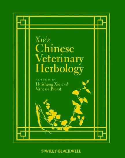 Xies Chinese Veterinary Herbology PDF